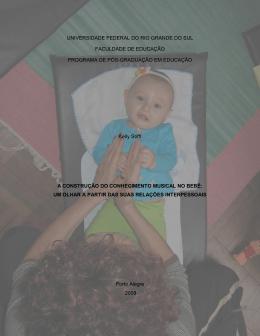 A construção do conhecimento musical no bebê: um olhar a partir
