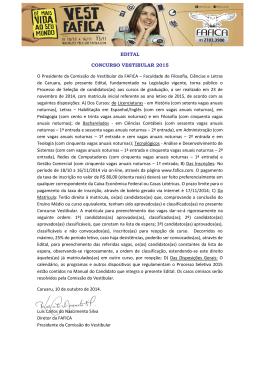 EDITAL CONCURSO VESTIBULAR 2015 O Presidente da