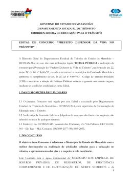"""Edital de Concurso """"PREFEITO DEFENSOR DA VIDA NO TRÂNSITO"""""""