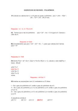 03.Considerando que p(x) = 2x³ – kx² + 4x – 1, para que valores de