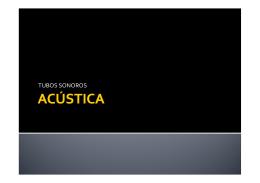Acústica: Tubos sonoros