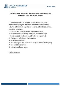 Conteúdos de Língua Portuguesa da Prova Trimestral e do Exame