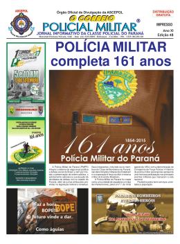 POLÍCIA MILITAR completa 161 anos