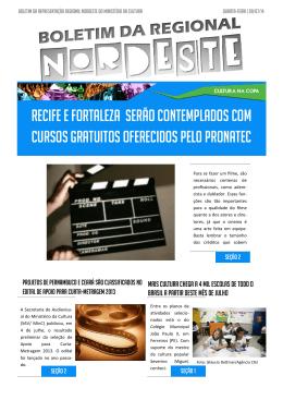 Recife e fortaleza serão contemplados com cursos