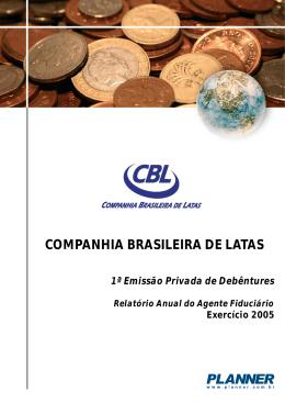 COMPANHIA BRASILEIRA DE LATAS