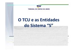"O TCU e as Entidades do Sistema ""S"""