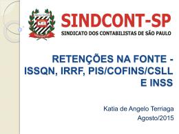 retenções na fonte - issqn, irrf, pis/cofins/csll e inss - Sindcont-SP