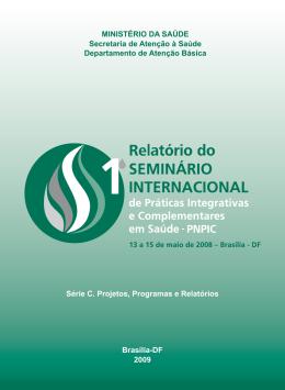 Relatório do 1º Seminário Internacional de Práticas Integrativas e