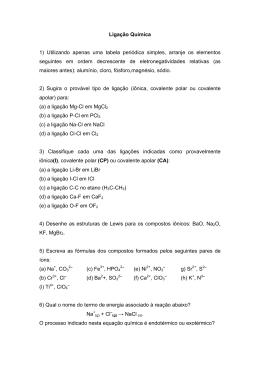 Ligação Química 1) Utilizando apenas uma tabela periódica simples