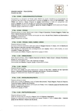 GRANDES VIAGENS - ITÁLIA CENTRAL Itinerário da visita 1º Dia