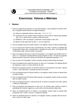 Linguagem C - arrays - Facom - Universidade Federal de Uberlândia