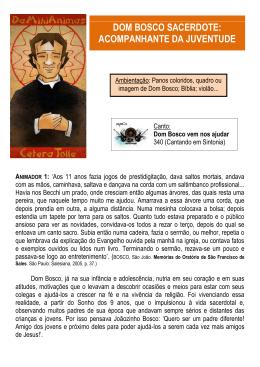 DOM BOSCO SACERDOTE: ACOMPANHANTE DA JUVENTUDE