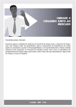 Unidade 4 - Chegando Junto ao Mercado de Trabalho