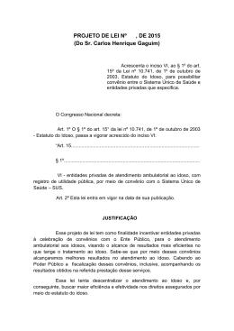 PROJETO DE LEI Nº , DE 2015 (Do Sr. Carlos Henrique Gaguim)