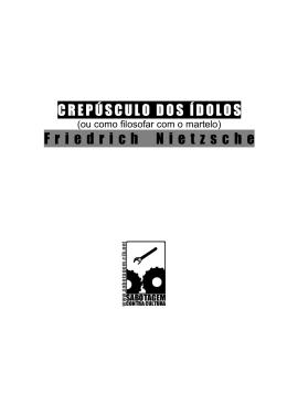 Friedrich Nietzsche - Crepúsculo dos Ídolos