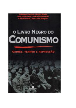 O Livro Negro Do Comunismo - Instituto Ludwig von Mises Brasil