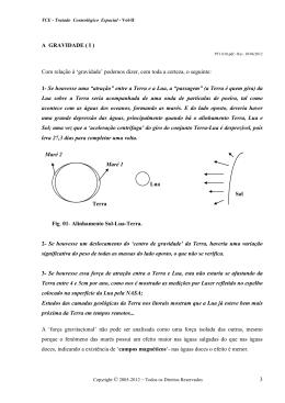 3 A GRAVIDADE ( I ) Com relação à `gravidade` podemos dizer, com