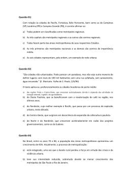 Questão 01) Com relação às cidades de Recife, Fortaleza, Belo