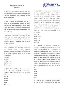 EQUAÇÃO DE TORICELLI PROF. BIGA 01. Enquanto uma partícula