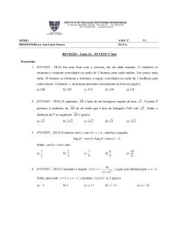 REVISÃO – Lista 14 – FUVEST 1ª fase Exercícios 1. (FUVEST