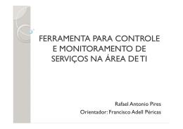 ferramenta para controle e monitoramento de serviços na área de ti