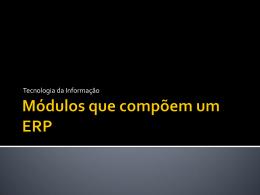 Aula 07 - Módulos que compõem um ERP