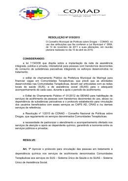 RESOLUÇÃO Nº 019/2015 CONSIDERANDO: a lei 11343