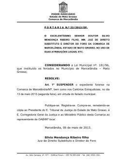 CONSIDERANDO a Lei Municipal nº. 181/96, que instituído os