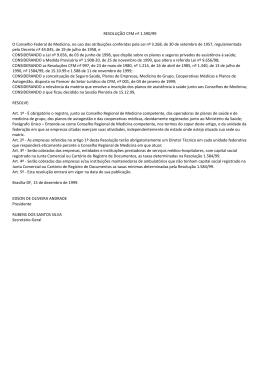 RESOLUÇÃO CFM nº 1.590/99 O Conselho Federal de Medicina
