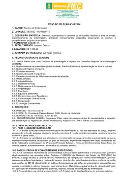 AVISO DE SELEÇÃO Nº 05/2014 1. CARGO: Técnico de