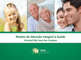 Núcleo de Atenção Integral à Saúde da Unimed SJC