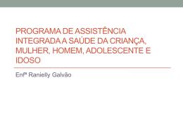 Programa de assistência integrada a saúde da criança, mulher