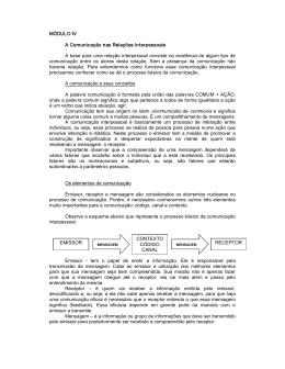 MÓDULO IV A Comunicação nas Relações Interpessoais A base