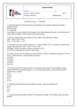 1 Lista de Exercícios – 4° Bimestre 1. O elemento químico neônio