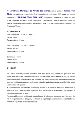 1º - A Câmara Municipal de Arruda dos Vinhos, com o apoio do