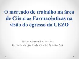 O mercado de trabalho na área de Ciências Farmacêuticas