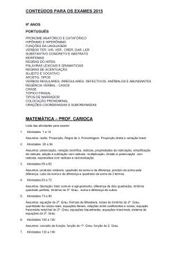 CONTEÚDOS PARA OS EXAMES 2015 MATEMÁTICA – PROF