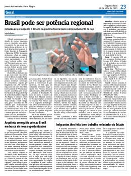 Brasil pode ser potência regional
