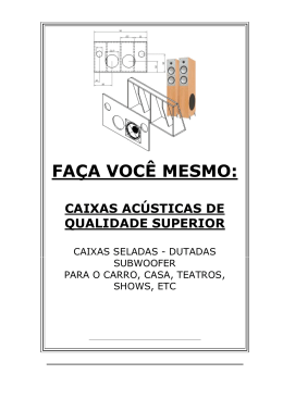 FAÇA VOCÊ MESMO: Caixas acústicas de qualidade