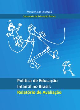 Política de Educação Infantil no Brasil: Relatório de Avaliação
