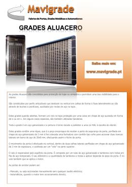 As grades Aluacero são concebidas para protecção de lojas ou