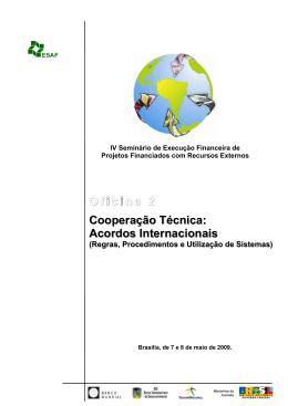 O Oficina 2 Cooperação Técnica: Acordos Internacionais
