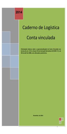 Caderno de Logística - Conta Vinculada