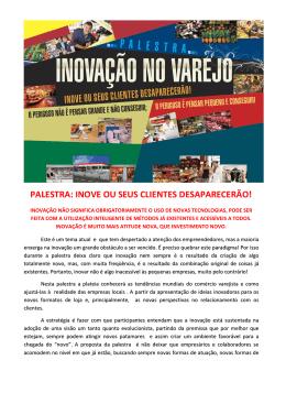 PALESTRA: INOVE OU SEUS CLIENTES DESAPARECERÃO!