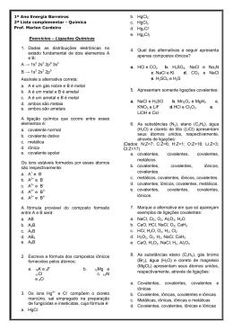 Exercícios – Ligações Químicas 1. Dadas as distribuições