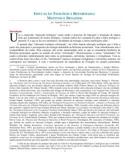 EDUCAÇÃO TEOLÓGICA REFORMADA: MOTIVOS E DESAFIOS