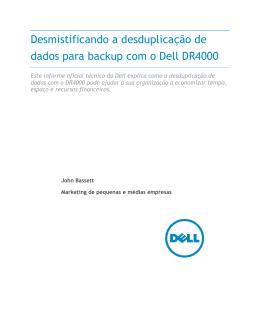 Desmistificando a desduplicação de dados para backup com o Dell