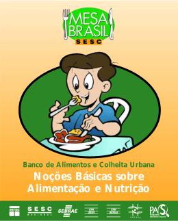 Noções Básicas sobre Alimentação e Nutrição - Mesa Brasil