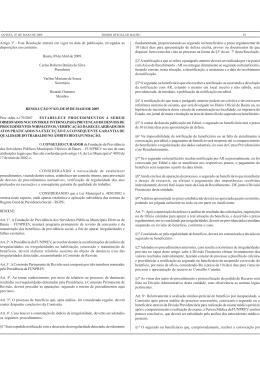 Artigo 3º - Esta Resolução entrará em vigor na data de publicação