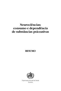 Neurociências: consumo e dependência de substâncias psicoativas